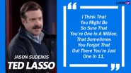 Jason Sudeikis Birthday Special: 10 Awesome Quotes of the Actor From Ted Lasso That You Should Check Out