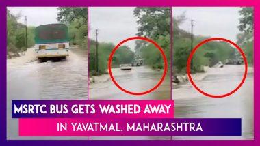 MSRTC Bus Gets Washed Away In Yavatmal, Maharashtra
