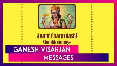 Anant Chaturdashi 2021 Wishes, Ganpati Visarjan Images, Greetings To Send on the Auspicious Occasion