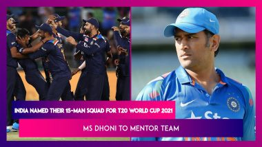 India Named Their 15-Man Squad for T20 World Cup 2021 in October, MS Dhoni To Mentor Team