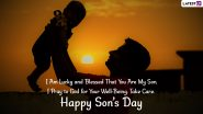 National Sons Day 2021 Wishes & WhatsApp Status Video: Greetings, GIFs, Facebook Messages, Quotes and SMS To Send on National Sons Day