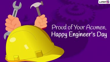 Engineers' Day 2021 Wishes & HD Images: WhatsApp Messages, SMS, Quotes, Facebook Status and Greetings To Send to Your Engineer Friends