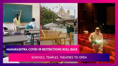 Maharashtra Covid-19 Restrictions Roll Back: Schools, Temples, Theatres To Open