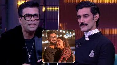 Koffee With Karan: Kunal Kapoor Feels Virat Kohli Would Behead Him for Uttering THIS About Anushka Sharma (Watch Video)