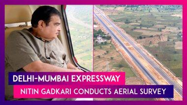 Nitin Gadkari Surveys Progress Of Delhi-Mumbai Expressway, The Longest Expressway In India