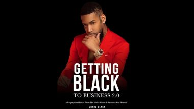 Business Star & Author Chadd Black Lands Barnes & Noble Book Tour Deal 'Getting Black To Business 2.0' Out October 2021