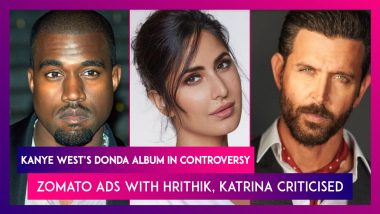 Kanye West's Donda Album In Controversy; Hrithik Roshan, Katrina Kaif Feature In Zomato Ads, Criticised On Social Media