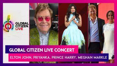 Global Citizen Live Concert In Paris, London, New York: Elton John, Ed Sheeran, Billie Elish, Priyanka Chopra, Prince Harry, Meghan Markle & More