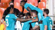 Valencia 1–2 Real Madrid, La Liga 2021–22: Los Blancos Maintain Unbeaten Run To Go Top of Points Table