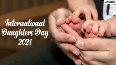 International Daughters Day 2021: Date, History, Significance and Celebrations Related to This Fun Day Dedicated to Lovely Daughters