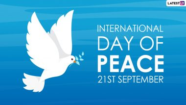 International Day of Peace 2021 Date and Theme: Know History and Significance of United Nations-Sanctioned Holiday