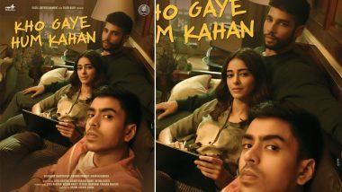 Kho Gaye Hum Kahan First Poster Out! Ananya Panday, Siddhant Chaturvedi, Adarsh Gourav To Star in Zoya Akhtar's Upcoming Production!