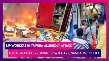 Tripura: BJP Workers Allegedly Attack Local Newspaper Reporters, Burn Down Cars, Vandalise Office
