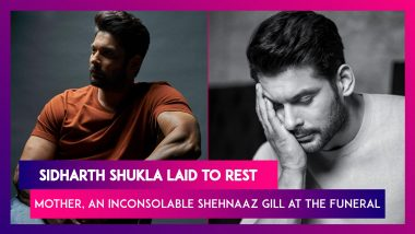 Sidharth Shukla Laid To Rest In Mumbai; Mother, An Inconsolable Shehnaaz Gill & Many Others At The Funeral