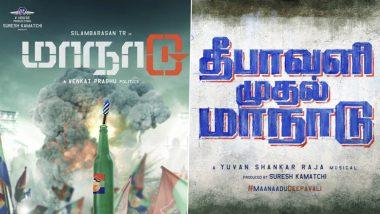 Maanaadu: Silambarasan TR and Kalyani Priyadarshan's Film To Release This Diwali!
