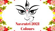 October Navratri 2021 Colours for 9 Days: Date-Wise List of Colours To Wear Every Day for the Nine-Night Festival To Seek Blessings From Maa Durga