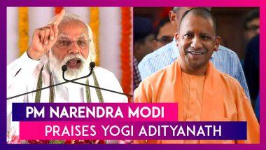 PM Narendra Modi Praises Yogi Adityanath, Uttar Pradesh CM, Says He Is Working Towards Development