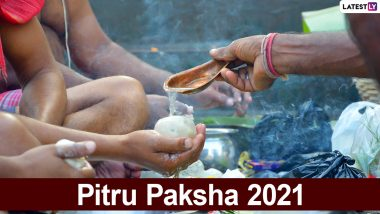 Pitru Paksha 2021 Start & End Dates With Shradh Day-Wise Timings Schedule: Know Significance, Shradh and Tarpan Rituals To Pay Homage to Ancestors