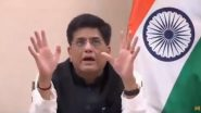 Piyush Goyal Launches National Single Window System To Improve Ease of Doing Business