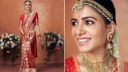 Samantha Akkineni Dressed in a Classic Red Banarasi Saree Is a Bridal Look To Bookmark Now! (View Pics)