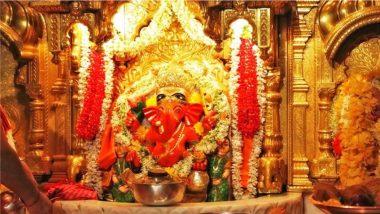 Siddhivinayak Ganapati Idol Live Darshan & Streaming Online For Ganesh Chaturthi 2021 Day 4: Watch Live Streaming of The Ganeshotsav Celebrations And Aarti From Mumbai