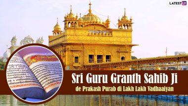 Sri Guru Granth Sahib Ji Parkash Utsav 2021 Images & HD Wallpapers for Free Download Online: Wish on Gurupurab With WhatsApp Messages, Shabads, Quotes and Photo Greetings