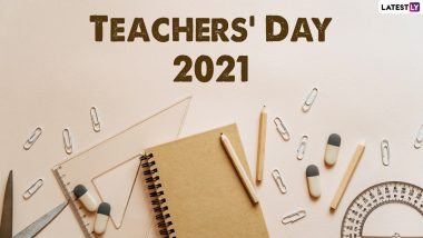 Happy Teachers' Day 2021 Wishes & WhatsApp Status Video: Best 'Thank You' Greetings, Quotes And Images To Send To Your Favourite Teacher On The Special Day