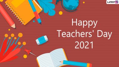 Happy Teachers' Day 2021 Wishes, Greetings & HD Images: Celebrate Shikshak Diwas With Messages, Quotes, Telegram Photos and Wallpapers on September 5