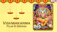 Vishwakarma Puja 2021 Messages in Hindi: Send Quotes, Wishes, Greetings, Lord  Vishvakarma Pics, WhatsApp Stickers, HD Images & Wallpapers to Celebrate the Day Dedicated to the Divine Architect