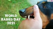 World Rabies Day 2021: Date, Theme, Facts and Significance of the Day To Raise Awareness About the Impact of Rabies on Humans and Animals