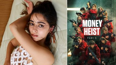 Money Heist: Ananya Panday Reveals She Is a Very Vocal Fan of the Spanish-Heist Drama