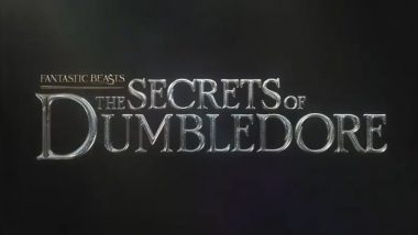 Fantastic Beasts: The Secrets of Dumbledore – The Third Installment in J.K. Rowling's Harry Potter Spinoff To Release on April 15, 2022