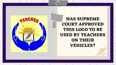 Supreme Court Has Approved Logo for Teachers to Put on Their Vehicles? PIB Fact Check Debunks Fake Claim, Reveals Truth