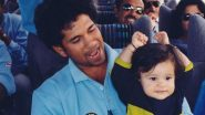 International Daughters Day 2021: Sachin Tendulkar Pens Emotional Note for Sara, Says 'I am so Proud of You'