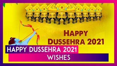 Happy Dussehra 2021 Wishes: WhatsApp Messages, Ravan Dahan Pics & Quotes To Celebrate Vijayadashami