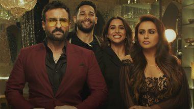 Bunty Aur Babli 2 Teaser: Saif Ali Khan, Rani Mukerji, Siddhant Chaturvedi, Sharvari Starrer Is A Laughter Riot (Watch Video)