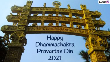 Dhammachakra Pravartan Din 2021 Status in Marathi & Banner HD Images: WhatsApp Messages, Facebook Quotes, Greetings and Messages to Wish Happy Dhammachakra Pravartan Day
