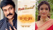 Bholaa Shankar: Shooting Of Chiranjeevi And Keerthy Suresh Starrer To Begin From November 15!