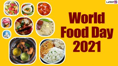 World Food Day 2021: Food Quotes That Are Instagram-Worthy and Inspirational in Equal Measures!