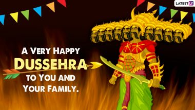 Top Dusshera 2021 Wishes and HD Images: WhatsApp Messages, Ravan Dahan GIF Greetings, Facebook Quotes, Status and SMS To Celebrate Vijayadashami