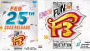 F3 – Fun and Frustration: Venkatesh Daggubati and Varun Tej's Telugu Film To Release in Theatres on February 25, 2022!