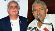 Prakash Jha Gets Support From Hansal Mehta, Filmmaker Condemns the Heinous Attack on Ashram 3's Set