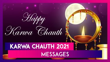Happy Karwachauth 2021 Messages: WhatsApp Images, SMS and Greetings to Share on Karva Chauth
