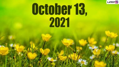 October 13, 2021: Which Day Is Today? Know Holidays, Festivals and Events Falling on Today's Calendar Date