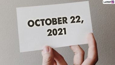 October 22, 2021: Which Day Is Today? Know Holidays, Festivals and Events Falling on Today's Calendar Date