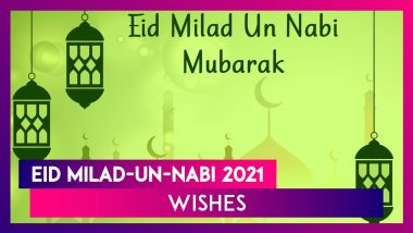 Eid Milad-Un-Nabi Mubarak 2021 Wishes: Greetings to Share on The Day Prophet Mohammed Was Born