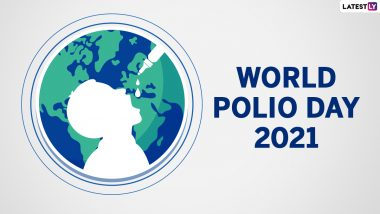 World Polio Day 2021 Date and Theme: Know History, Significance and Activities to Celebrate The Important Health Day