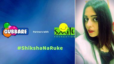 #ShikshaNaRuke Campaign: IN10 Media's Gubbare Partners With Smile Foundation
