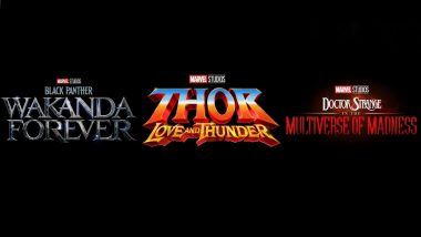 Black Panther Wakanda Forever, Thor – Love and Thunder, Doctor Strange in the Multiverse of Madness Get Delayed New Release Dates in Disney's Updated 2022 Schedule